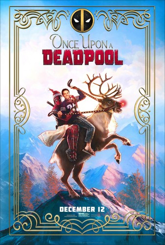 Deadpool (2016) fondo de pantalla entitled Once Upon a Deadpool - Poster
