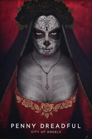 Penny Dreadful: City of angeli Poster