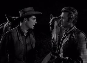 Rawhide ~Clint as Rowdy and Eric Fleming as Gil favor (1959-1965)