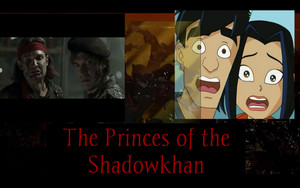 The Princes of the Shadowkhan
