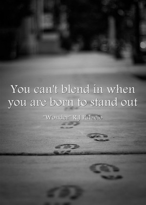 你 can't blend in if 你 are born to stand out 💛