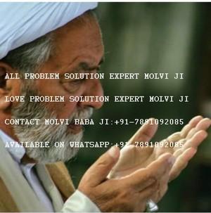 LOVE=PROBLEM=SOLUTION=EXPERT=MOLVI=BABA JI In Uk 91-7891092085