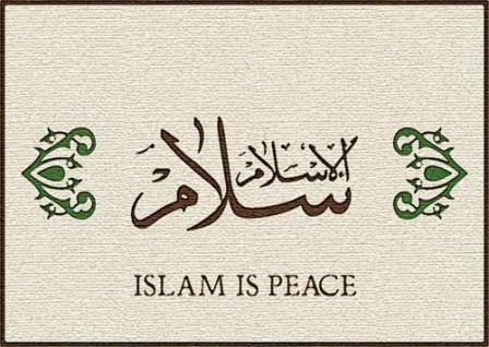 ISLAM IS PEACE NO WAR