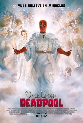 Deadpool (2016) fondo de pantalla entitled Once Upon a Deadpool - Poster