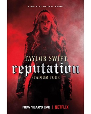 Taylor schnell, swift Reputation Stadium Tour Netflix Poster