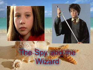 The Spy and the Wizard