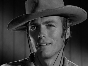 Clint as Rowdy Yates (Rawhide)