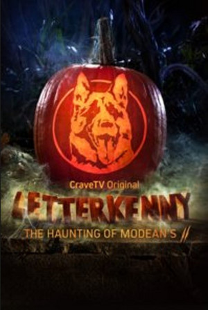 Letterkenny - The Haunting at Modean's II Poster