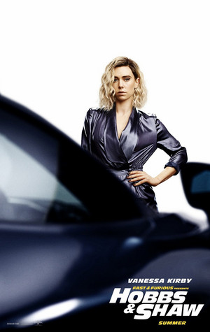 Fast & Furious Presents: Hobbs & Shaw - Poster - Vanessa Kirby as Hattie Shaw