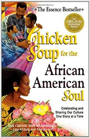 Chicken Soup For The African-American Soul