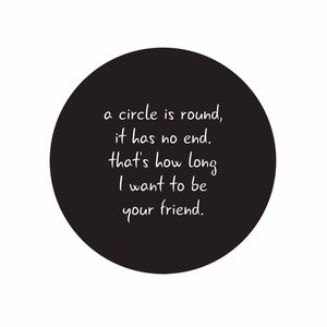 A circulo, círculo Is Round Friend Quote