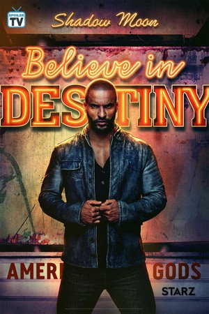 American Gods - Season 2 Poster - Believe in Destiny