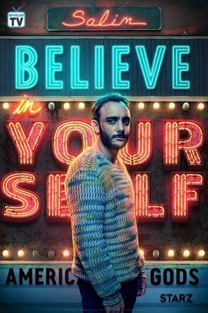 American Gods - Season 2 Poster - Believe in Yourself