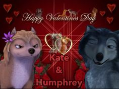 Happy Valentine's araw kate and Humphrey