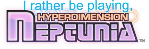 michezo ya video karatasi la kupamba ukuta entitled I rather be playing HyperDimension Neptunia