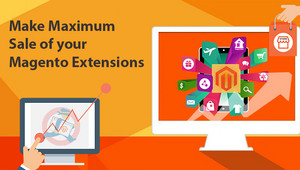 Important Things For Developers to Sell Magento Extensions