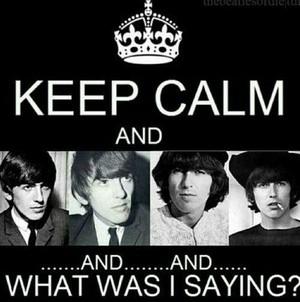 Keep Calm And Uh.....?😍