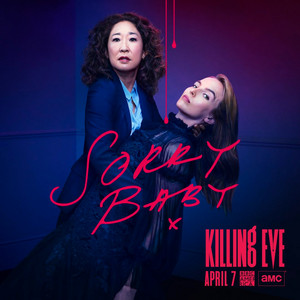 Killing Eve - Season 2 Poster - Sorry Baby