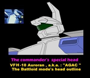 The commander's special ( Battloid mode )head for VFH-10 Auroran ( a.k.a. : AGAC )