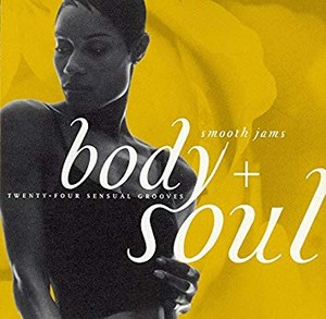 Body And Soul Smooth Jams
