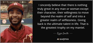 A Quote From Ozzie Smith