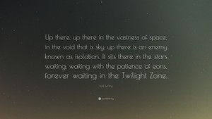 A Quote From Rod Serling