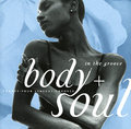 Body And Soul In The Groove