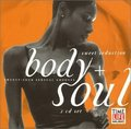 Body And Soul Sweet Seduction