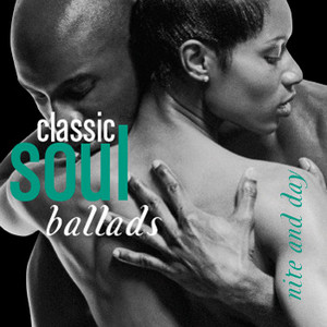 Classic Soul Ballads Nite And Day