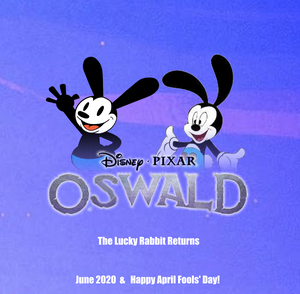 Disney Pixar Oswald - Happy April Fools Day!