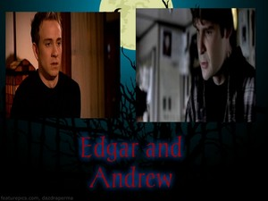 Edgar and Andrew