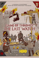 Game of Thrones: The Last Watch - Documentary Poster - game-of-thrones photo