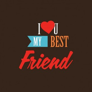 I प्यार You, My Best Friend