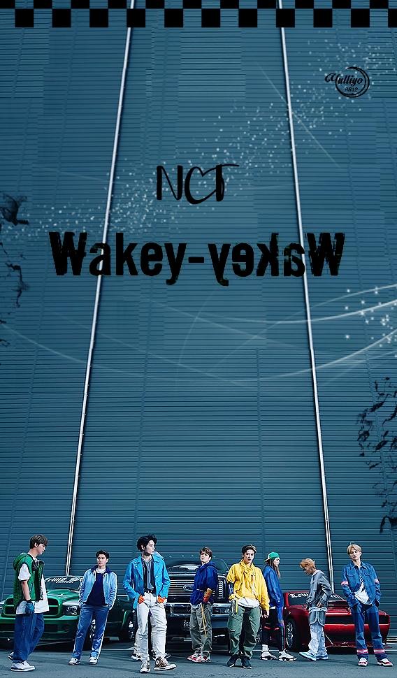NCT 127 Wakey Wakey #LOCKSCREEN