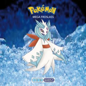 Pokemon (8 Generation) Mega Froslass
