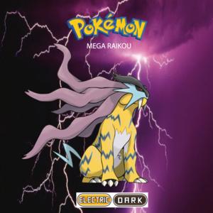 Pokemon (8 Generation) Mega Raikou