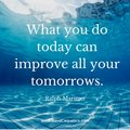 Quote Pertaining To Improving All Tomorrows - ktchenor photo