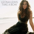 Take A Bow - leona-lewis fan art