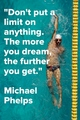 A Quote From Michael Phelps - ktchenor photo