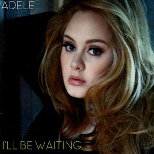 i ll be waiting