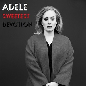 sweetest devotion