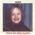 when we were young - adele fan art