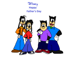 Disney Happy Father's Day Goofy and Max Goof and Pete and PJ