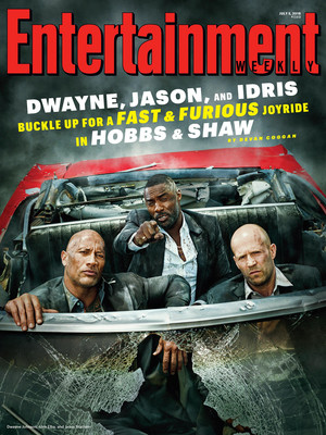 Hobbs and Shaw - Entertainment Weekly Cover - 2019 - Idris Elba, Dwayne Johnson, and Jason Statham