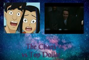 The Chans vs سب, سب سے اوپر Dollar