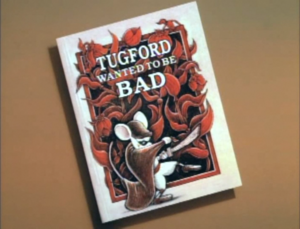 Tugford Wanted To Be Bad titlecard
