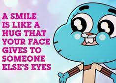 man! i Amore the amazing world of gumball so here is a random quote