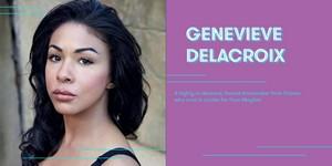 Kathryn Drysdale cast as Genevieve Delacroix