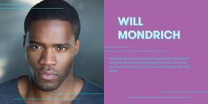 Martins Imhangbe cast as Will Mondrich
