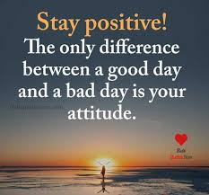 Quote Pertaining To Staying Positive